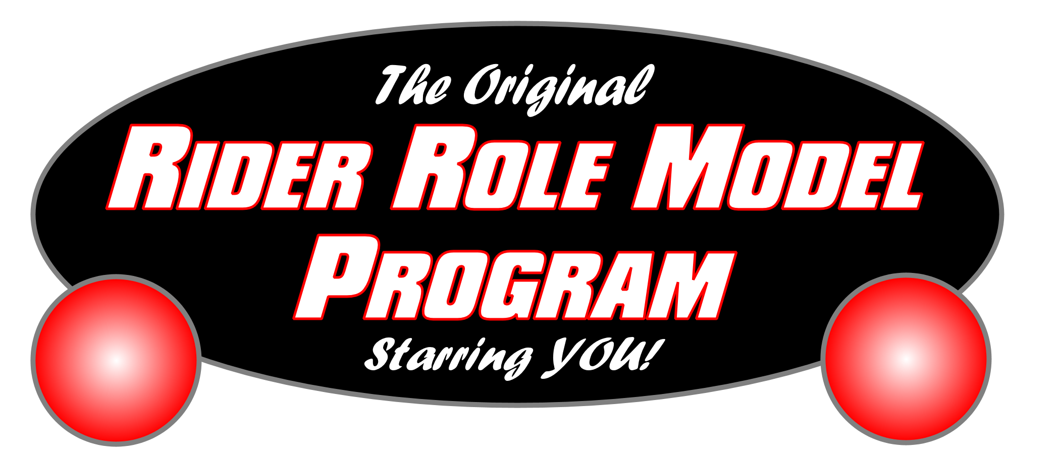 The Rider Role Model Program Starring YOU!